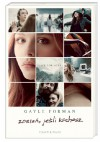 Zostań, jeśli kochasz - Hanna Pasierska,  Gayle Forman