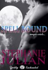 Spell Bound  - Stephanie Julian