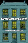 The House that Groaned - Karrie Fransman