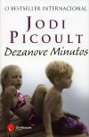 Dezanove Minutos (Capa mole) - Ana Figueira, Jodi Picoult