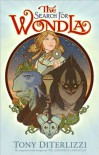 Tony DiTerlizzi'sThe Search for WondLa [Hardcover](2010) - T.,   (Author,  Illustrator) DiTerlizzi