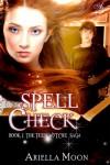 Spell Check (Teen Wytche Saga) - Ariella Moon