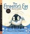 The Emperor's Egg with Audio: Read, Listen, & Wonder - Martin Jenkins, Jane Chapman