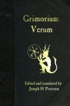 Grimorium Verum - Joseph H. Peterson