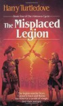 The Misplaced Legion - Harry Turtledove