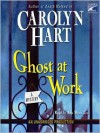Ghost At Work (Audio) - Carolyn Hart, Ann Marie Lee