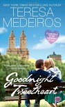 Goodnight Tweetheart - Teresa Medeiros