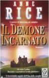 Il demone incarnato - Anne Rice, A. Tutino, M. Astrologo