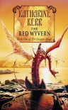 The Red Wyvern (Deverry, #9; The Dragon Mage, #1) - Katharine Kerr