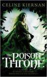 The Poison Throne - Celine Kiernan