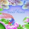 A Gift of Inner Peace - Gill Farrer-Halls