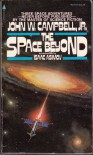 The Space Beyond - John W. Campbell Jr., Isaac Asimov, George Zebrowski