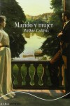 Marido y mujer - Wilkie Collins