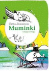 Muminki. Księga druga - Tove Jansson