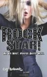 Rock Star! An Eva Heart, Vampire Slayer Novel - Amy Schmidt