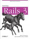 Learning Rails 3 - Simon St. Laurent, Edd Dumbill, Eric J Gruber
