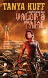 Valor's Trial  - Tanya Huff