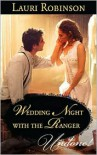 Wedding Night with the Ranger - Lauri Robinson