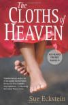 The Cloths Of Heaven (Myriad Editions) - Sue Eckstein