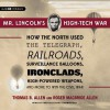 Mr. Lincoln's High-tech War - Thomas B. Allen, Fred Sullivan