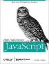 High Performance JavaScript - Nicholas C. Zakas