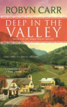 Deep in the Valley (Grace Valley Trilogy, Book 1) - Robyn Carr