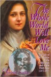 The Whole World Will Love Me - Dorothy Scallan