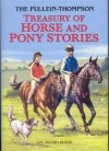 Treasury of Horse and Pony Stories - Josephine Pullein-Thompson, Christine Pullein-Thompson, Diana Pullein-Thompson, Eric Rowe