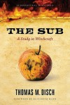The Sub: A Study in Witchcraft - Thomas M. Disch