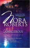 Omnibus: Dangerous: Risky Business / Storm Warning / The Welcoming - Nora Roberts