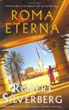 Roma Eterna - Robert Silverberg