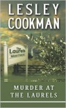 Murder at the Laurels (Libby Sarjeant Series #2) - Lesley Cookman