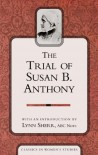The Trial of Susan B Anthony - Lynn Sherr