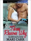 Three Reasons Why - Mari Carr