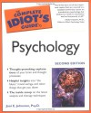 The Complete Idiot's Guide to Psychology - Alpha Books;Joni Johnstone