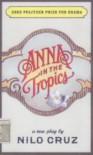 Anna in the Tropics - Nilo Cruz