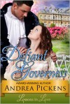 The Defiant Governess (Lessons in Love, Book 1) - Andrea Pickens