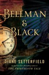 Bellman & Black: A Ghost Story - Diane Setterfield