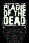 Plague of the Dead - Bowie V. Ibarra, Z.A. Recht
