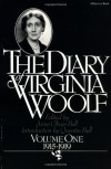 The Diary of Virginia Woolf, Vol. 1: 1915-1919 - Virginia Woolf, Anne Olivier Bell, Quentin Bell
