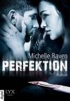 Perfektion - Michelle Raven