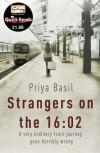 Strangers on the 16:02 - Priya Basil