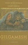 Gilgamesh: A Verse Play - Yusef Komunyakaa, Chad Gracia