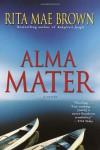 Alma Mater - Rita Mae Brown