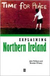 Explaining Northern Ireland: Broken Images - John McGarry,  Brendan O'Leary