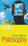 The Bluffer's Guide to Philosophy (Bluffer's Guides) - JIM HANKINSON