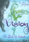 Vision: Das Zeichen der Liebenden  - Ana Alonso, Javier Pelegrín