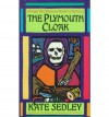 The Plymouth Cloak - Kate Sedley