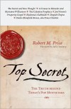 Top Secret: The Truth Behind Today's Pop Mysticisms - Robert M. Price, Julia Sweeney