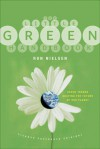 The Little Green Handbook: Seven Trends Shaping the Future of Our Planet - Ron Nielsen,  D.Sc., Ron Nielsen,  D.Sc.